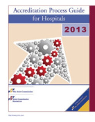 2013 Joint Commission Accreditation Process Guide for Hospitals