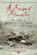 A Season of Slaughter
