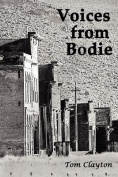 Voices from Bodie
