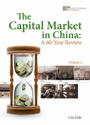 The Capital Market in China: A 60-year Review