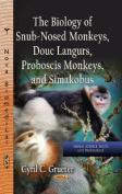The Biology of Snub-Nosed Monkeys, Douc Langurs, Proboscis Monkeys, and Simakobus