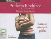 The Princess Bitchface Syndrome [Audio]