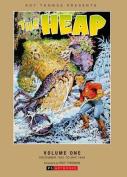 The Heap: Roy Thomas Presents