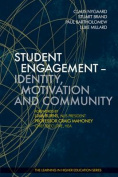 Student Engagement - Identity, Motivation and Community