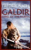 Galdir - Rebel of the North