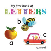 My First Book of Letters (My First Book of) [Board book]