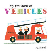 My First Book of Vehicles (My First Book of) [Board book]