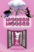 Mousey Mousey And The Witches' Revenge