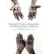 Traditional Healers of the Central Desert