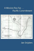 A Mission Too Far...Pacific Commitment
