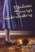 Madame Bovary's Haberdashery