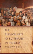 The Survival Rate of Butterflies in the Wild