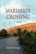 Marianos's Crossing, a Novel