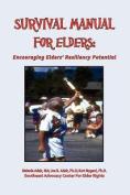 Survival Manual for Elders