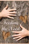 Feeding the Need
