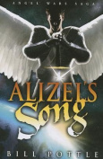 Alizel's Song (Angel War Saga)
