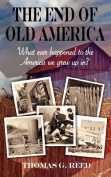 The End of Old America