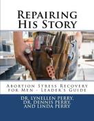 Repairing His Story