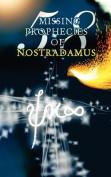58 Missing Prophecies of Nostradamus