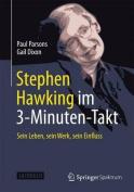 Stephen Hawking Im 3-Minuten-Takt