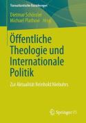 Offentliche Theologie Und Internationale Politik [GER]