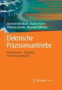 Elektrische Prazisionsantriebe [GER]