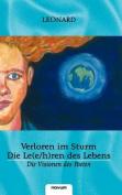 Verloren Im Sturm - Die Le(e/H)Ren Des Lebens Die Visionen Des Poeten
