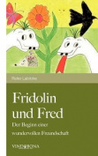 Fridolin Und Fred