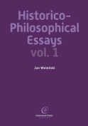 Historico-Philosophical Essays