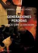 Generaciones Perdidas [Spanish]