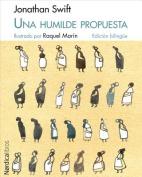 Una Humilde Propuesta/A Modest Proposal  [Spanish]