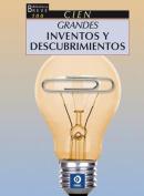 Cien Grandes Inventos y Descubrimientos  [Spanish]