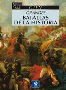 Cien Grandes Batallas de Todos Los Tiempos  [Spanish]