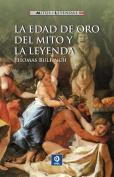 La Edad de Oro del Mito y la Leyenda  [Spanish]
