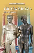 Grecia y Roma  [Spanish]