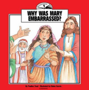 Why Was Mary Embarrassed