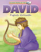 David Fights Goliath (Famous People of the Bible) [Board book]
