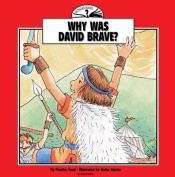 Why Was David Brave