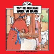 Why Did Nehemiah Work So Hard