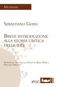 Breve Introduzione Alla Storia Critica Delle Idee [ITA]