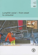 Lumpfish Caviar - From Vessel to Consumer