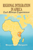 Regional Integration in Africa. East African Experience