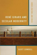 Renae Girard and Secular Modernity