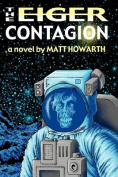The Eiger Contagion