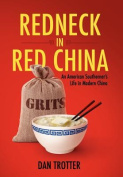 Redneck in Red China