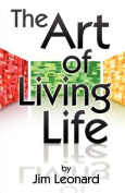 The Art of Living Life