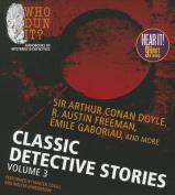 Classic Detective Stories, Volume 3 [Audio]