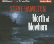 North of Nowhere (Alex McKnight Mysteries  [Audio]
