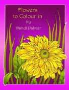 Flowers to Colour in