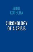 Chronology of a Crisis